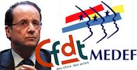 Accord CFDT MEDEF Hollande
