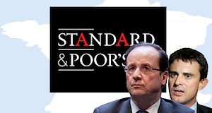 Standard&Poor's_gouvernement Hollande Valls