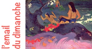 Gauguin email dimanche